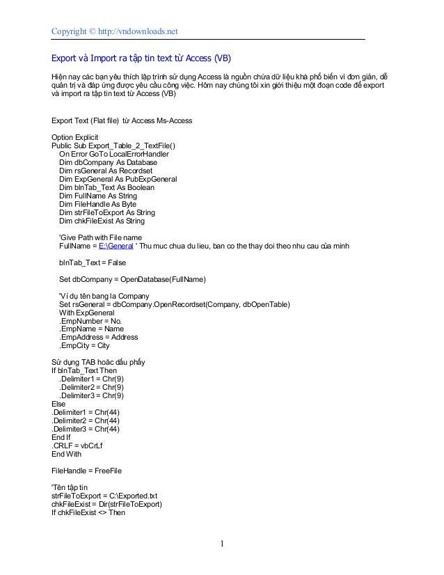 Copyright © http://vndownloads.netExport và Import ra tập tin text từ Access (VB)Hiện nay các bạn yêu thích lập trình sử d...