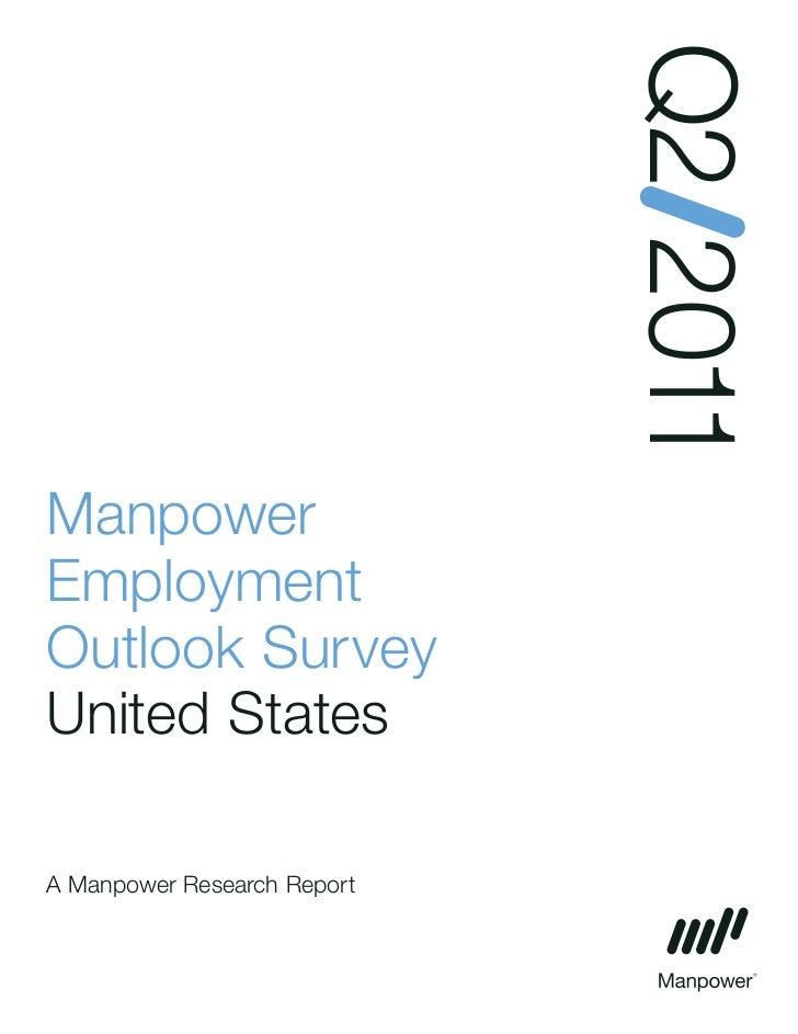 Q2 2011ManpowerEmploymentOutlook SurveyUnited StatesA Manpower Research Report
