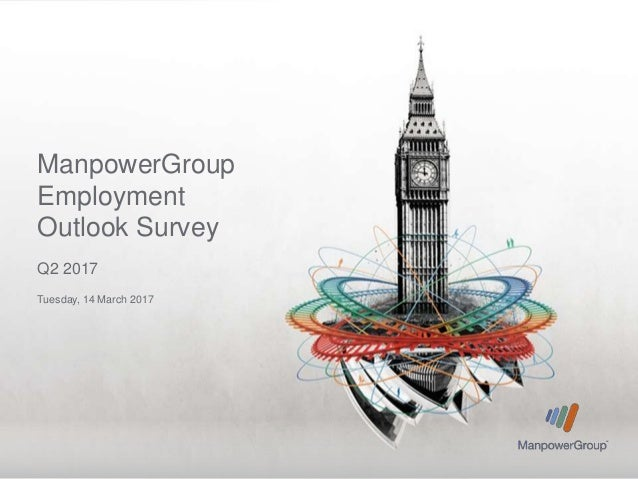 ManpowerGroup Employment Outlook Survey Q2 2017 Tuesday, 14 March 2017