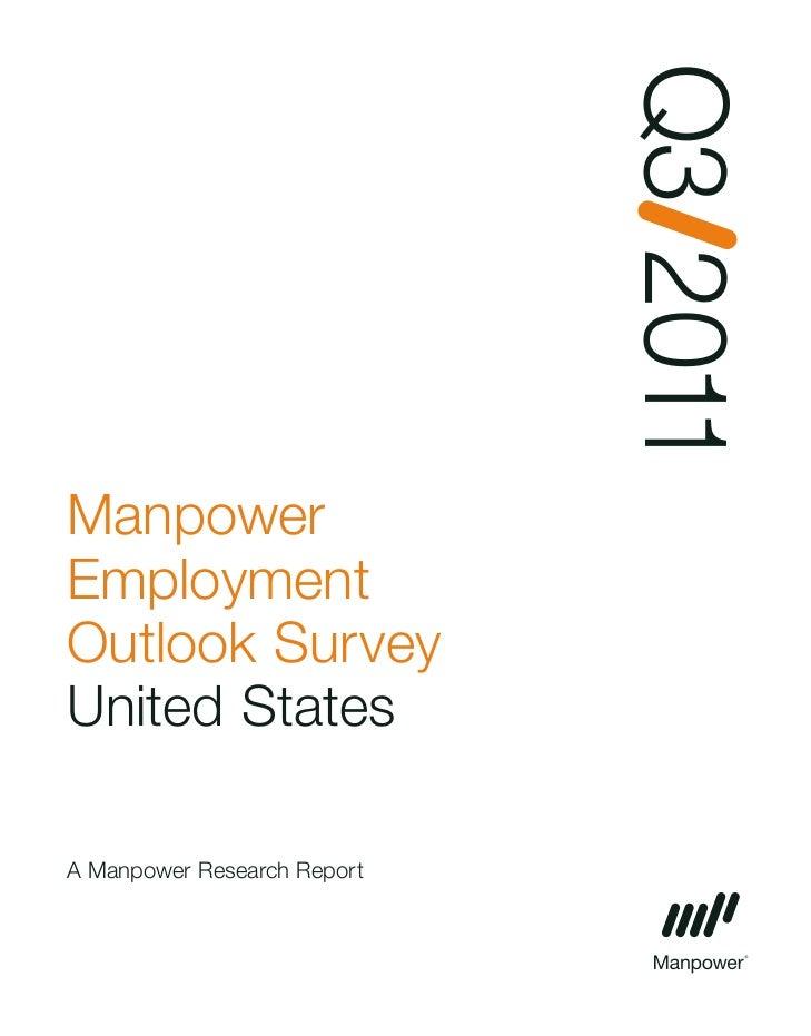 Q3 2011ManpowerEmploymentOutlook SurveyUnited StatesA Manpower Research Report