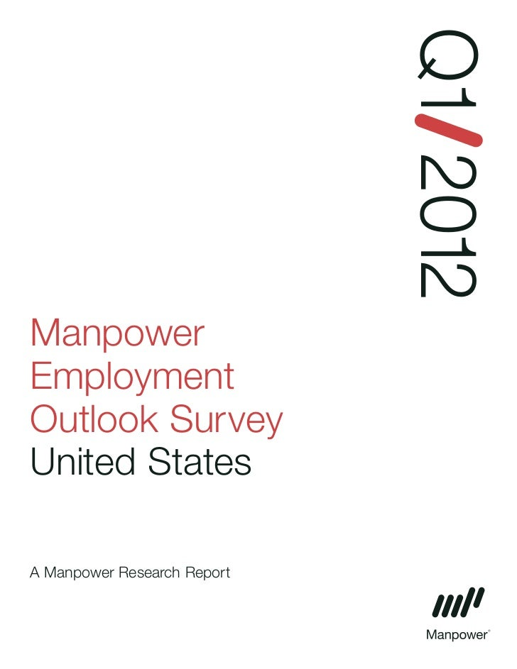 Q1 2012ManpowerEmploymentOutlook SurveyUnited StatesA Manpower Research Report