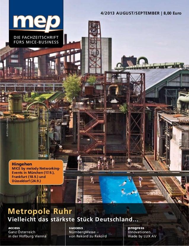 4/2013 August/September | 8,00 Euro Metropole Ruhr Vielleicht das stärkste Stück Deutschland… access Ganz Österreich in de...