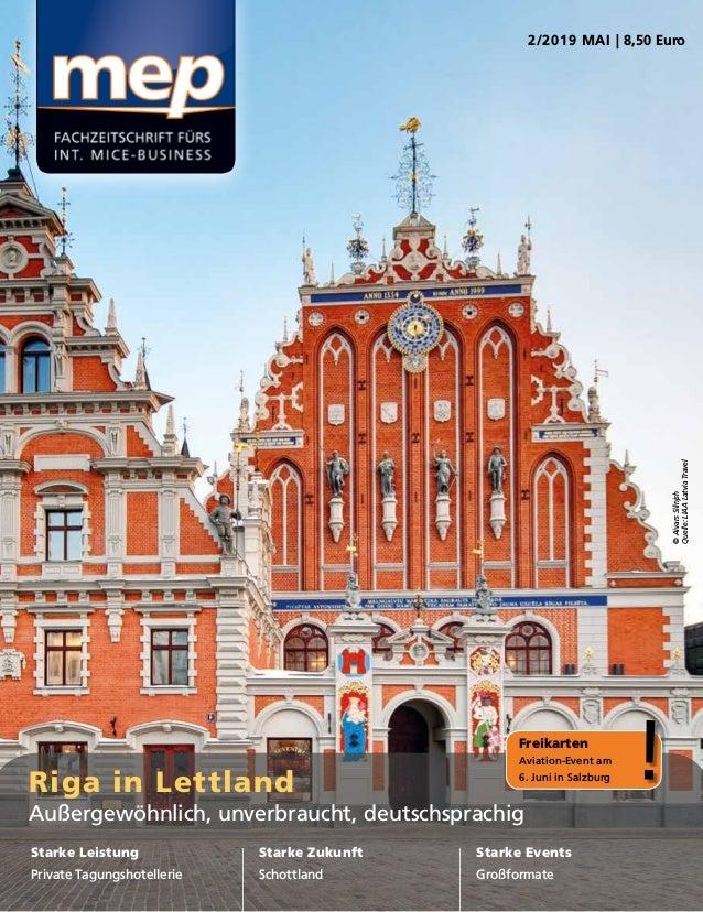 Riga in Lettland Außergewöhnlich, unverbraucht, deutschsprachig Starke Leistung Private Tagungshotellerie Starke Zukunft S...