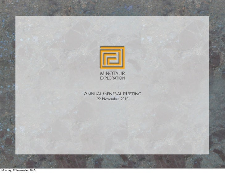 ANNUAL GENERAL MEETING                               22 November 2010Monday, 22 November 2010