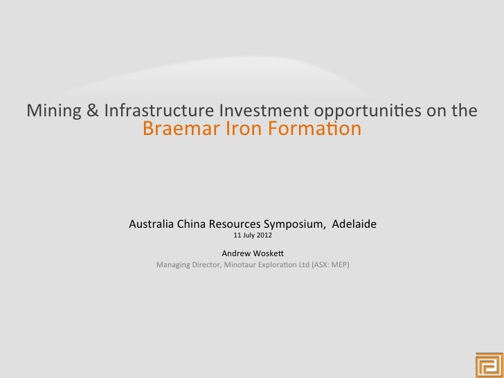 Mining & Infrastructure Investment opportuni4es on the                     Braemar Iron Forma4on      ...