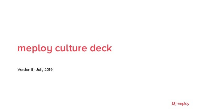 meploy culture deck Version II - July 2019