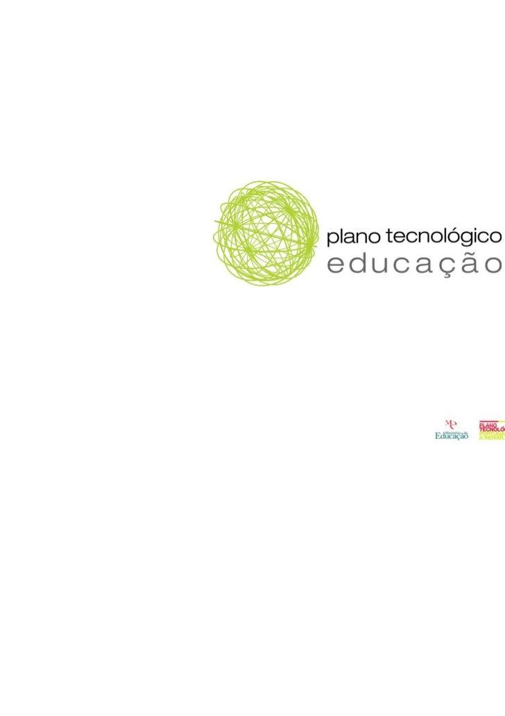 Plano Tecnológico da Educação             g            çobjectivo estratégico e metasObjectivo estratégicoColocar Portugal...