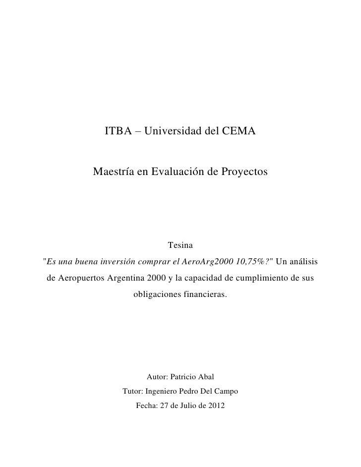 """ITBA – Universidad del CEMA            Maestría en Evaluación de Proyectos                               Tesina""""Es una bue..."""