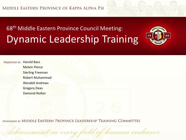 68th Middle Eastern Province Council Meeting: Dynamic Leadership Training       Harold Bass       Melvin Pierce       Ster...