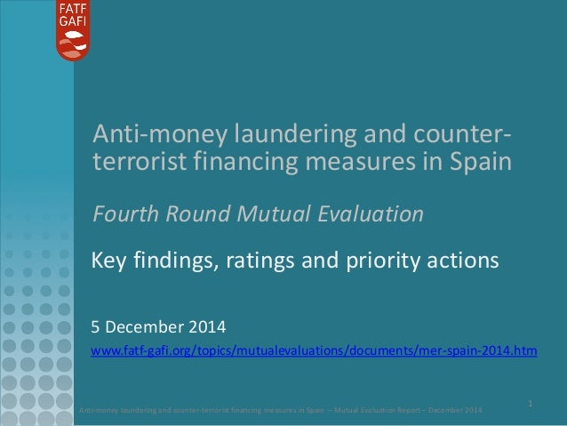 Anti-money laundering and counter-terrorist financing measures in Spain – Mutual Evaluation Report – December 2014  1  Ant...