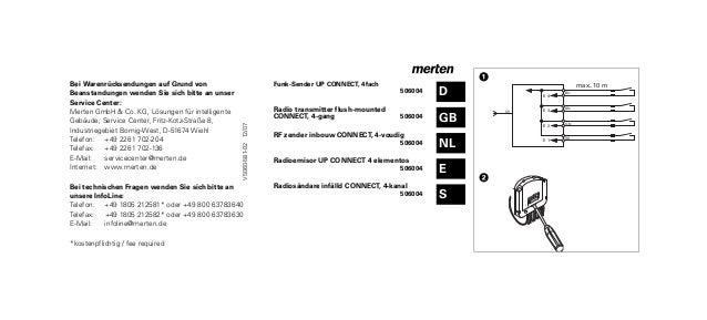 Bei Warenrücksendungen auf Grund von Beanstandungen wenden Sie sich bitte an unser Service Center: Merten GmbH & Co. KG, L...