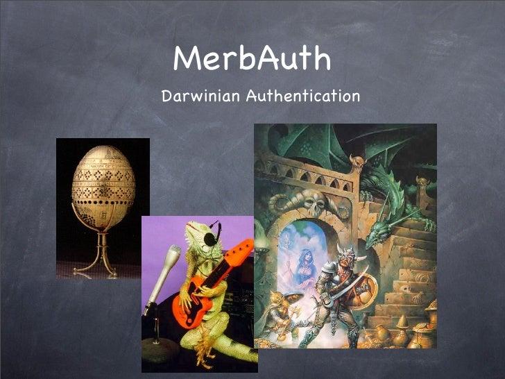 MerbAuth Darwinian Authentication