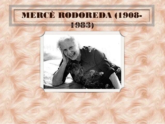 MERCÈ RODOREDA (1908- 1983)