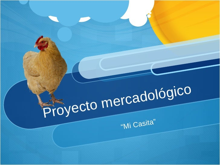"""Proyecto mercadológico """" Mi Casita """""""