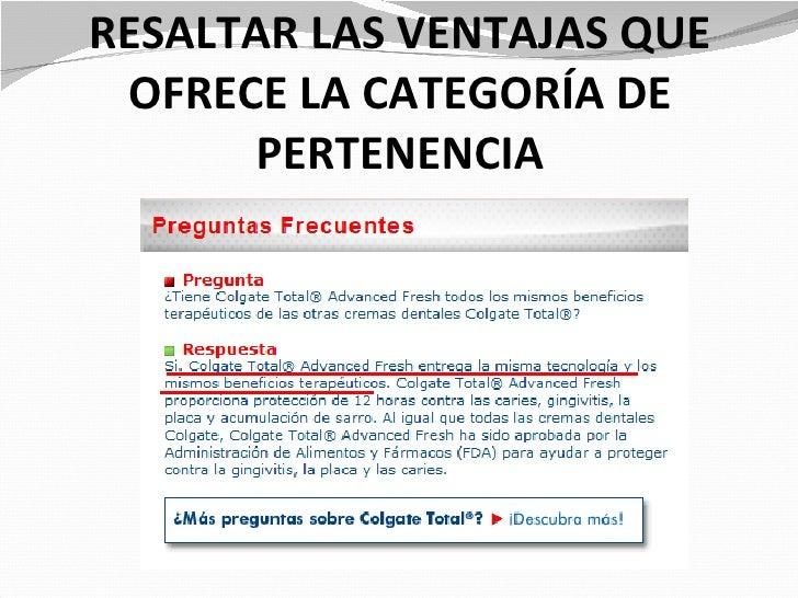 RESALTAR LAS VENTAJAS QUE OFRECE LA CATEGORÍA DE      PERTENENCIA