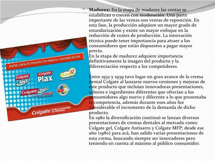  Madurez: En la etapa de madurez las ventas se  estabilizan o crecen con moderación. Una parte  importante de las ventas ...