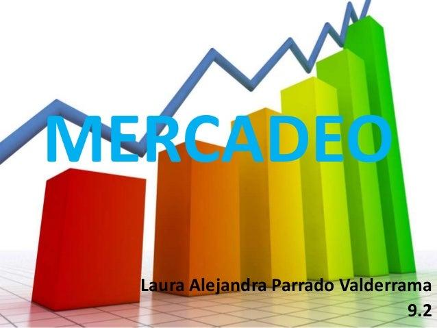 MERCADEO Laura Alejandra Parrado Valderrama 9.2