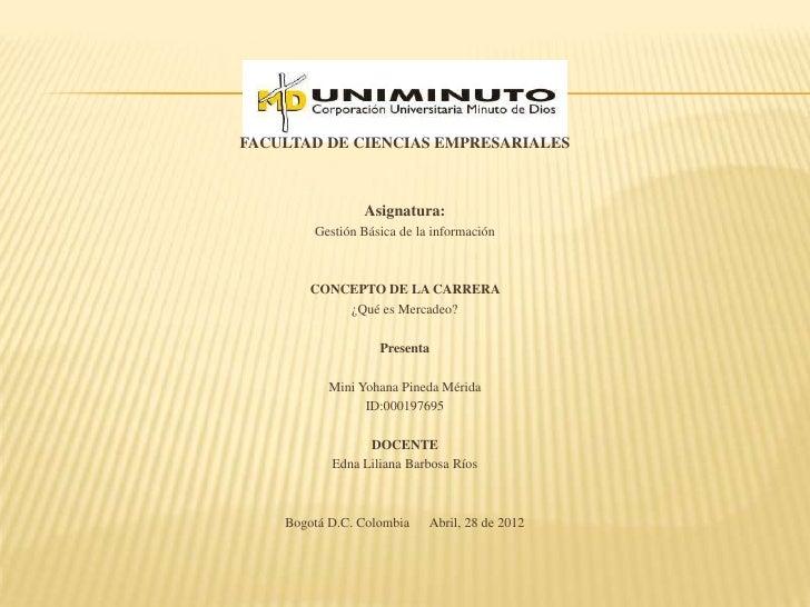 FACULTAD DE CIENCIAS EMPRESARIALES                Asignatura:        Gestión Básica de la información        CONCEPTO DE L...