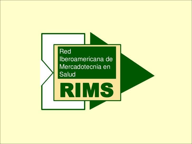 RedIberoamericana deMercadotecnia enSaludRIMS