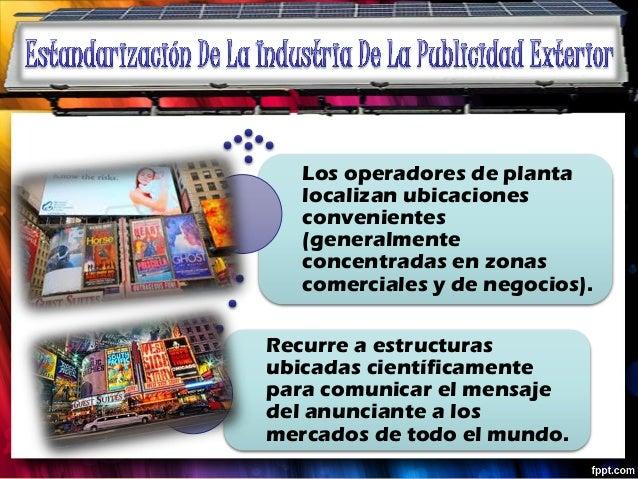 Los operadores de planta   localizan ubicaciones   convenientes   (generalmente   concentradas en zonas   comerciales y de...