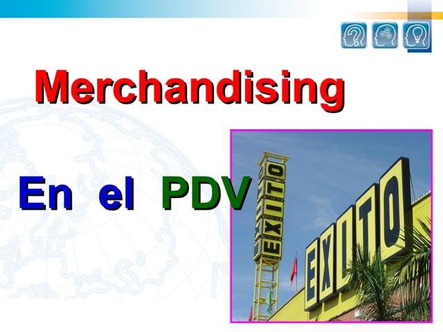 MerchandisingEn el PDV