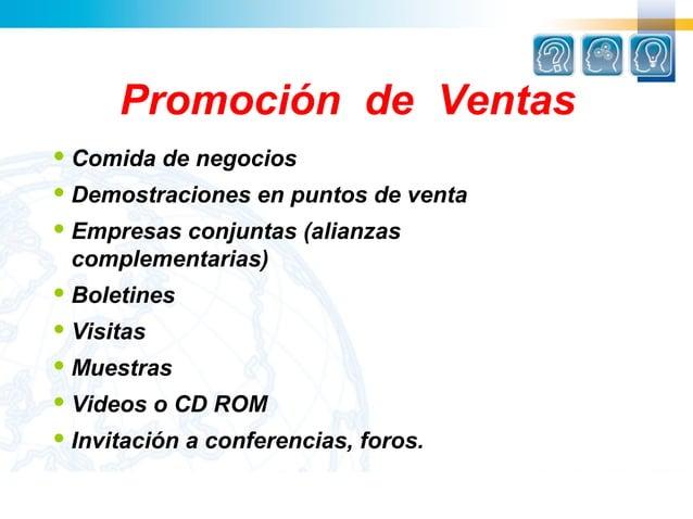 Promoción de Ventas Comida    de negocios Demostraciones     en puntos de venta Empresas         conjuntas (alianzas co...