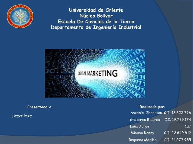 Universidad de Oriente Núcleo Bolívar Escuela De Ciencias de la Tierra Departamento de Ingeniería Industrial Realizado por...