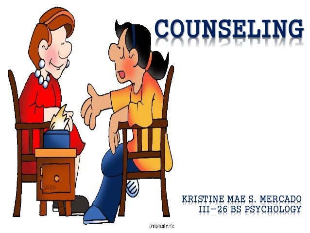 COUNSELING  KRISTINE MAE S. MERCADO III-26 BS PSYCHOLOGY