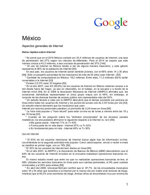 1 México Aspectos generales de Internet Datos rápidos sobre Internet * Se prevé que en el 2010 México contará con 30,4 m...