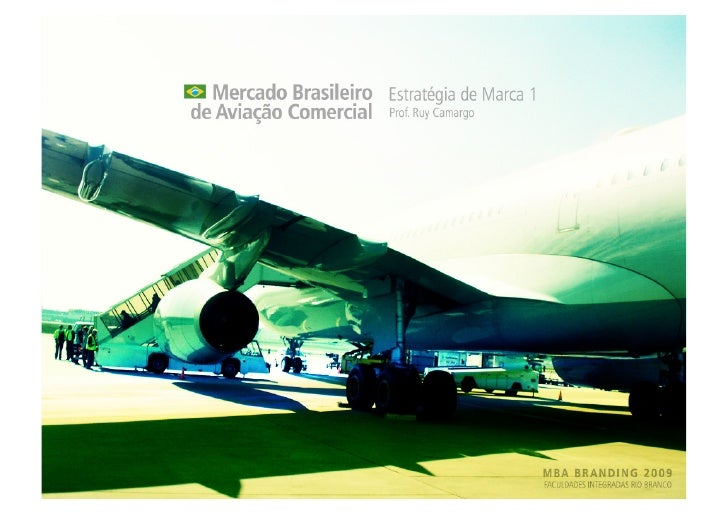Estudo de caso - Mercado de Aviação do Brasil