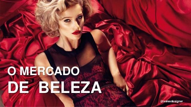 O MERCADO DE BELEZA @salesdesigner