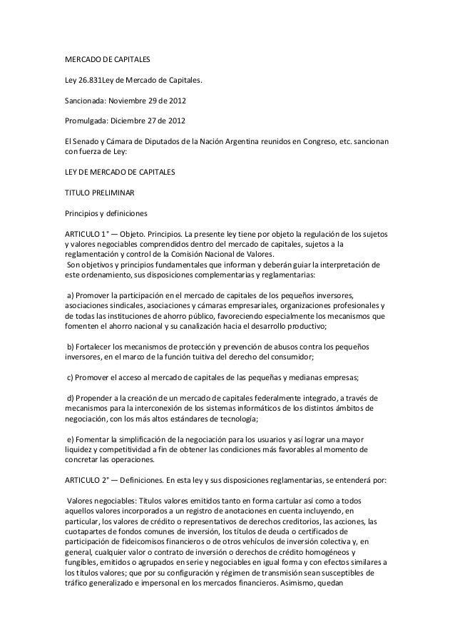 MERCADO DE CAPITALES Ley 26.831Ley de Mercado de Capitales. Sancionada: Noviembre 29 de 2012 Promulgada: Diciembre 27 de 2...
