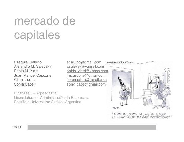 mercado decapitalesEzequiel Calviño              ecalvino@gmail.comAlejandro M. Salevsky         asalevsky@gmail.comPablo ...