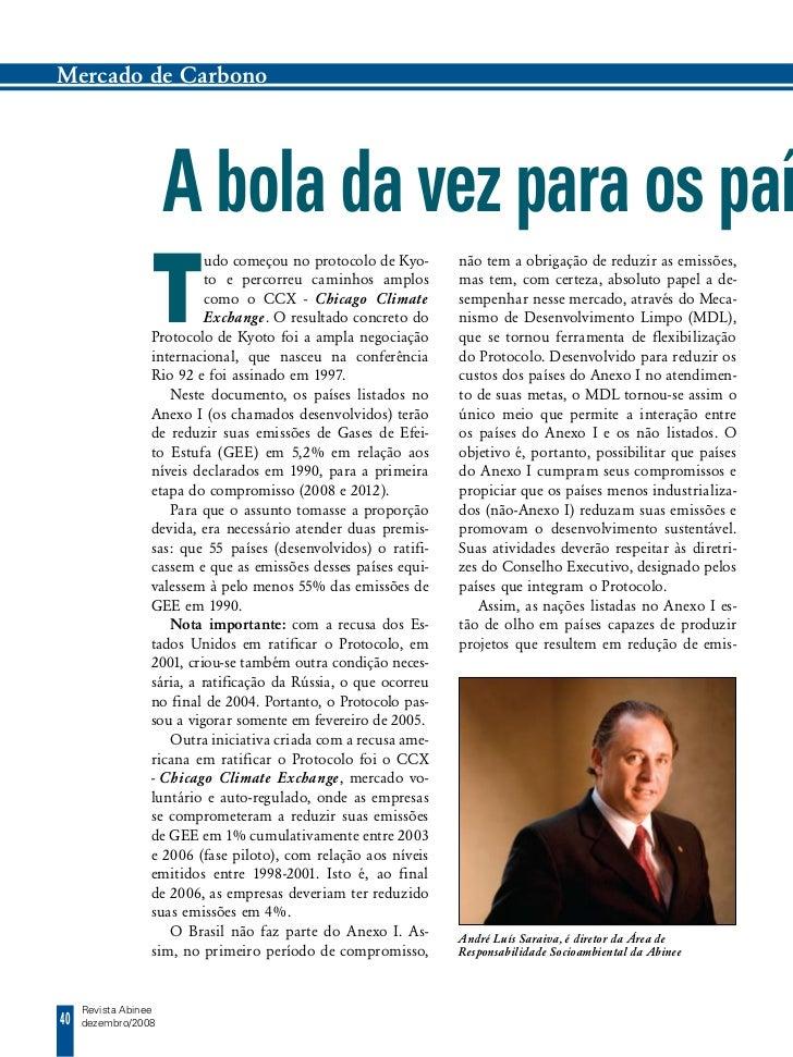 Mercado de Carbono                      A bola da vez para os paí                  T                            udo começo...