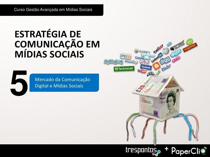 Mercado de Comunicação digital midias sociais