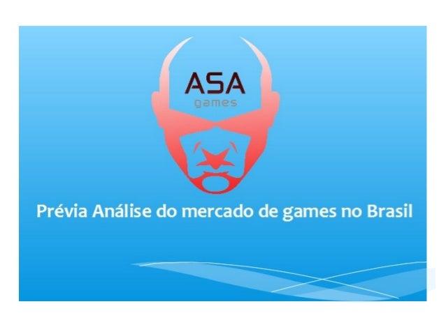 Prévia Análise do mercado de games no Brasil