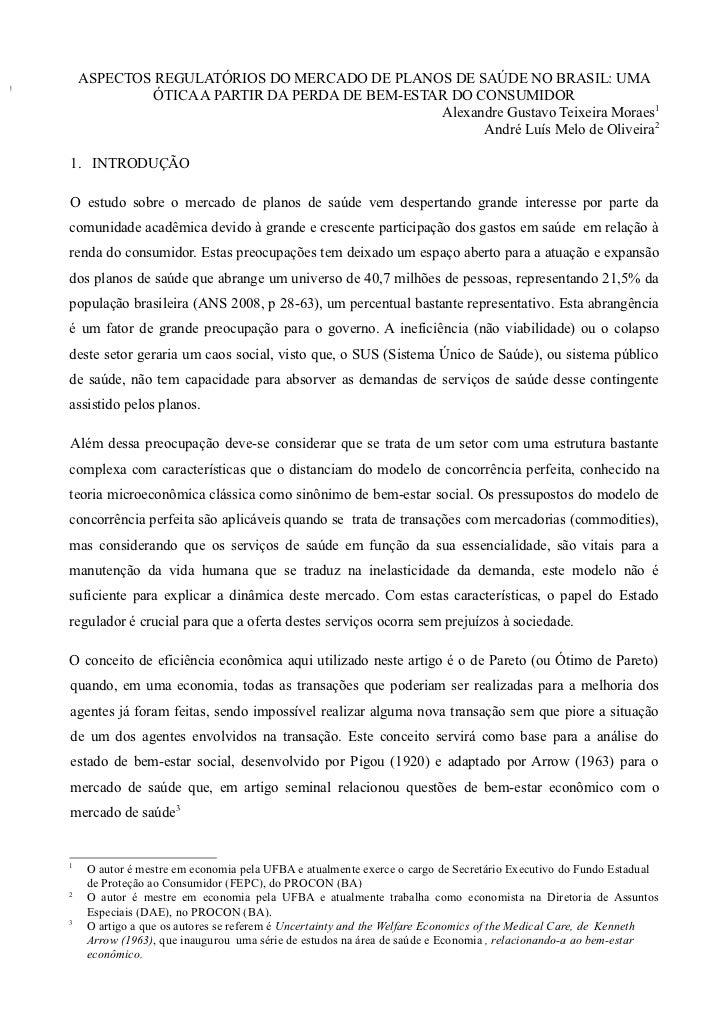 ASPECTOS REGULATÓRIOS DO MERCADO DE PLANOS DE SAÚDE NO BRASIL: UMA             ÓTICA A PARTIR DA PERDA DE BEM-ESTAR DO CON...