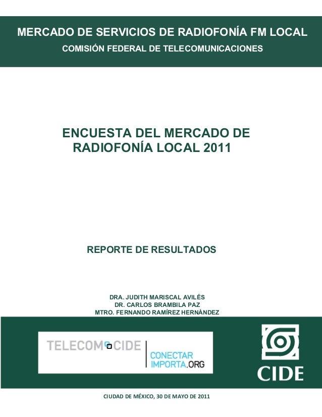 MERCADO DE SERVICIOS DE RADIOFONÍA FM LOCAL      COMISIÓN FEDERAL DE TELECOMUNICACIONES      ENCUESTA DEL MERCADO DE      ...