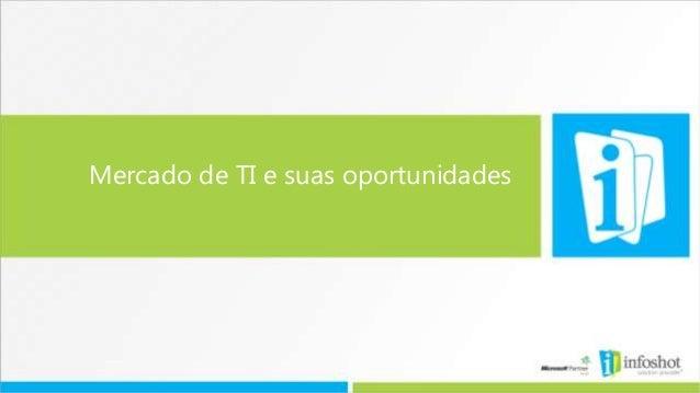 Mercado de TI e suas oportunidades