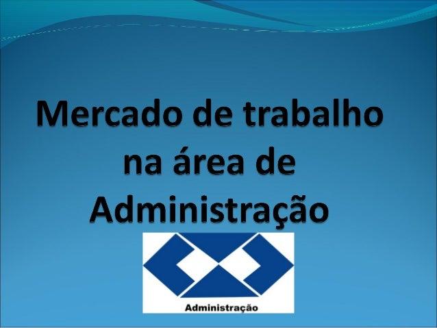 Porque Administração???