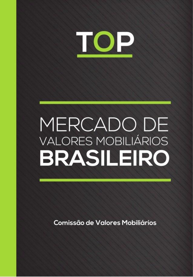 MERCADO DE VALORES MOBILIÁRIOS BRASILEIRO TOPPROGRAMA DE TREINAMENTO DE PROFESSORES