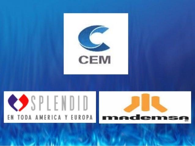Reseña Histórica El grupo CEM es un consorcio de empresas del área industrial con más de 40 años de presencia en el mercad...