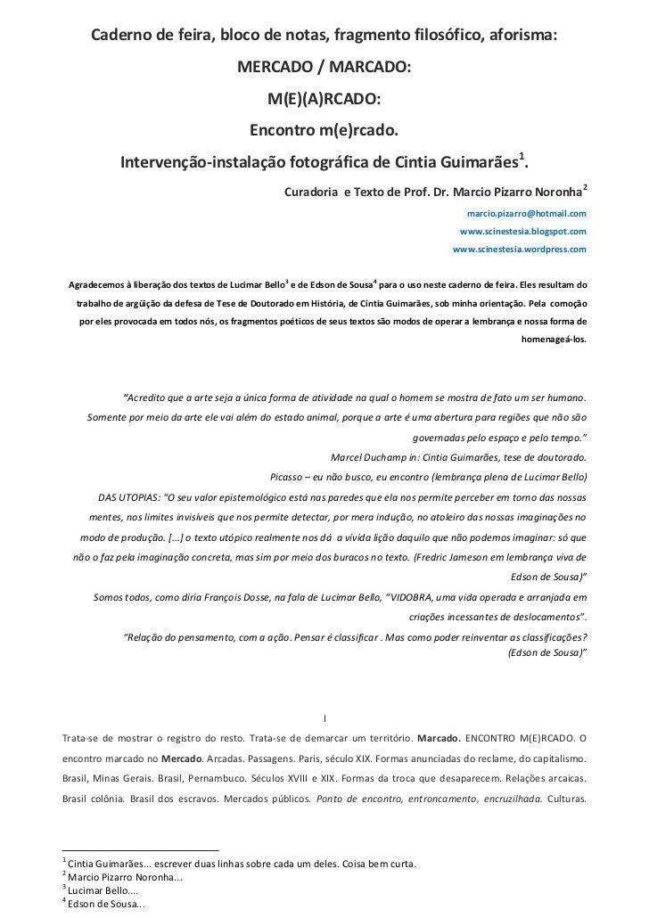 Caderno de feira, bloco de notas, fragmento filosófico, aforisma:                                           MERCADO / MARC...