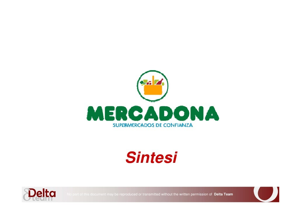 Sintesi  No part of this document may be reproduced or transmitted without the written permission of Delta Team