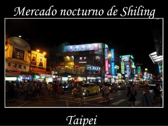 Mercado nocturno de Shiling  Taipei