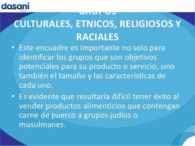 GRUPOSCULTURALES, ETNICOS, RELIGIOSOS Y            RACIALES• Este encuadre es importante no solo para  identificar los gru...