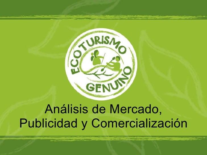 Análisis de Mercado, Publicidad y Comercialización