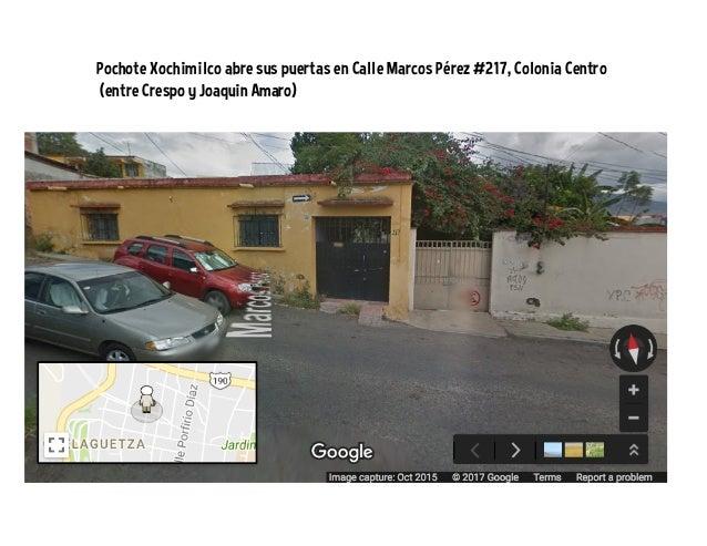 Pochote Xochimilco abre sus puertas en Calle Marcos Pérez #217, Colonia Centro (entre Crespo y Joaquin Amaro)