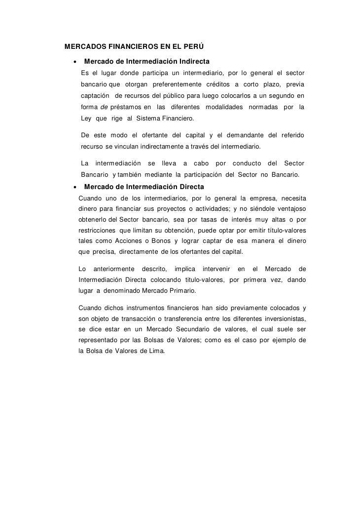 MERCADOS FINANCIEROS EN EL PERÚ     Mercado de Intermediación Indirecta     Es el lugar donde participa un intermediario,...