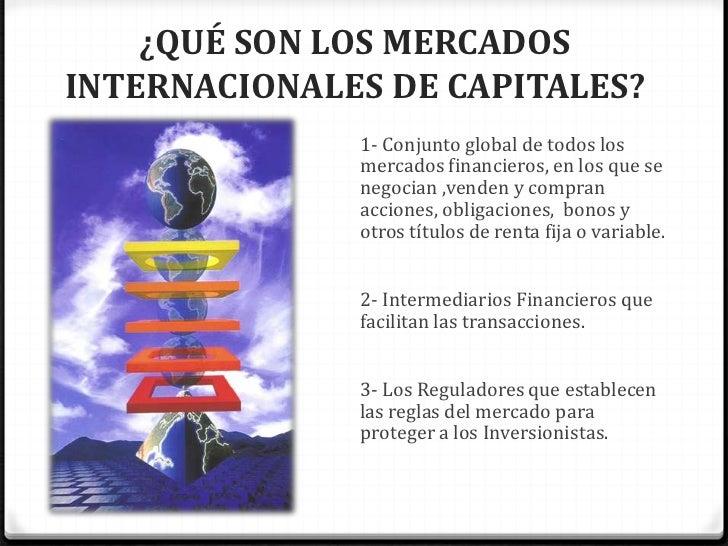Mercados internacionales de capital for Que es mercado exterior